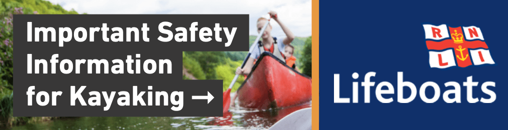 Important Safety Information for Kayaking via the RNLI Lifeboats Charity